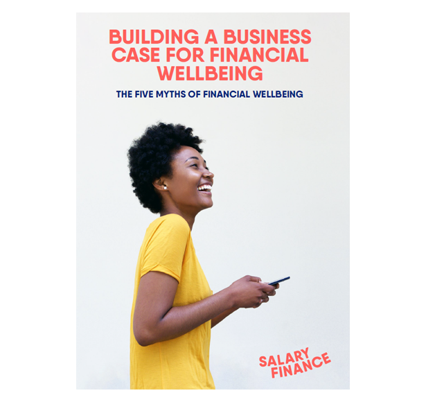 Building A Business Case For Financial Wellbeing